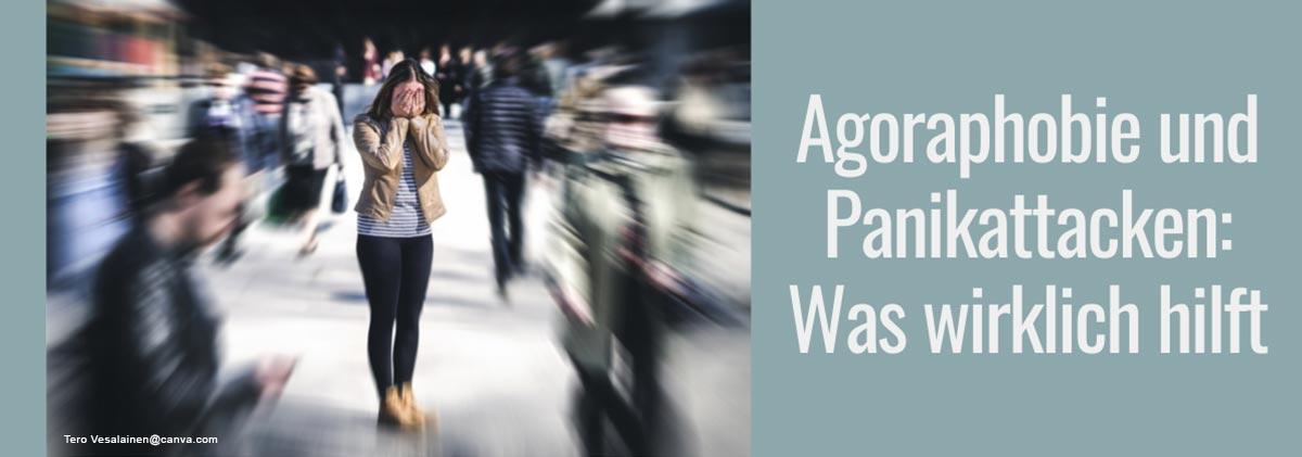 Agoraphobie und Panikattacken: Alle Infos im Überblick