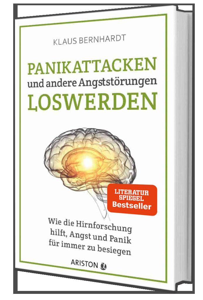 Buch - Panikattacken und andere Angststörungen loswerden: Wie die Hirnforschung hilft, Angst und Panik für immer zu besiegen
